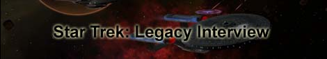 Star Trek: Legacy Interview