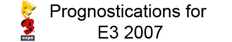 E3 Prognostications