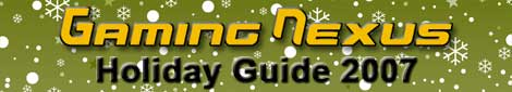 Gaming Nexus Holiday Guide 2007