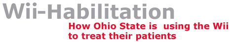 Wii-habilitation at Ohio State