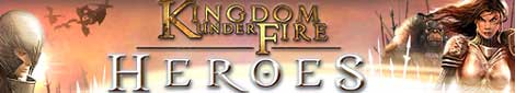 Interview : Kingdoms Under Fire: Heroes