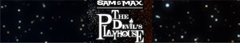 Sam & Max Episode The Devil's Playhouse -  They Stole Max's Brain