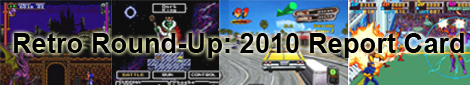 Retro Round-Up: 2010 Report Card
