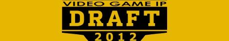 2012 Gaming Nexus IP Draft: Rounds 1 & 2