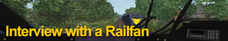 Interview with a Railfan