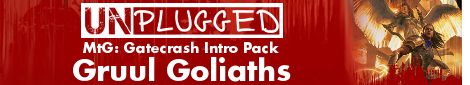 GN Unplugged: Gruul Goliaths Intro Pack