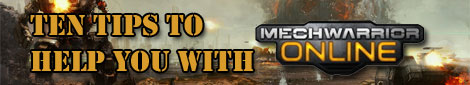 Ten tips to help you with MechWarrior Online