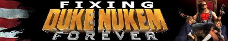 Fixing Duke Nukem Forever Part 1